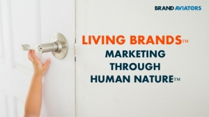 Living Brands: Marketing Through Human Nature