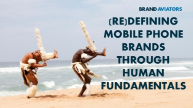 (Re)definIing Mobile Phone Brands Through Human fundamentals