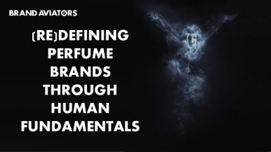(Re)defining Perfume Brands Through Human Fundamentals